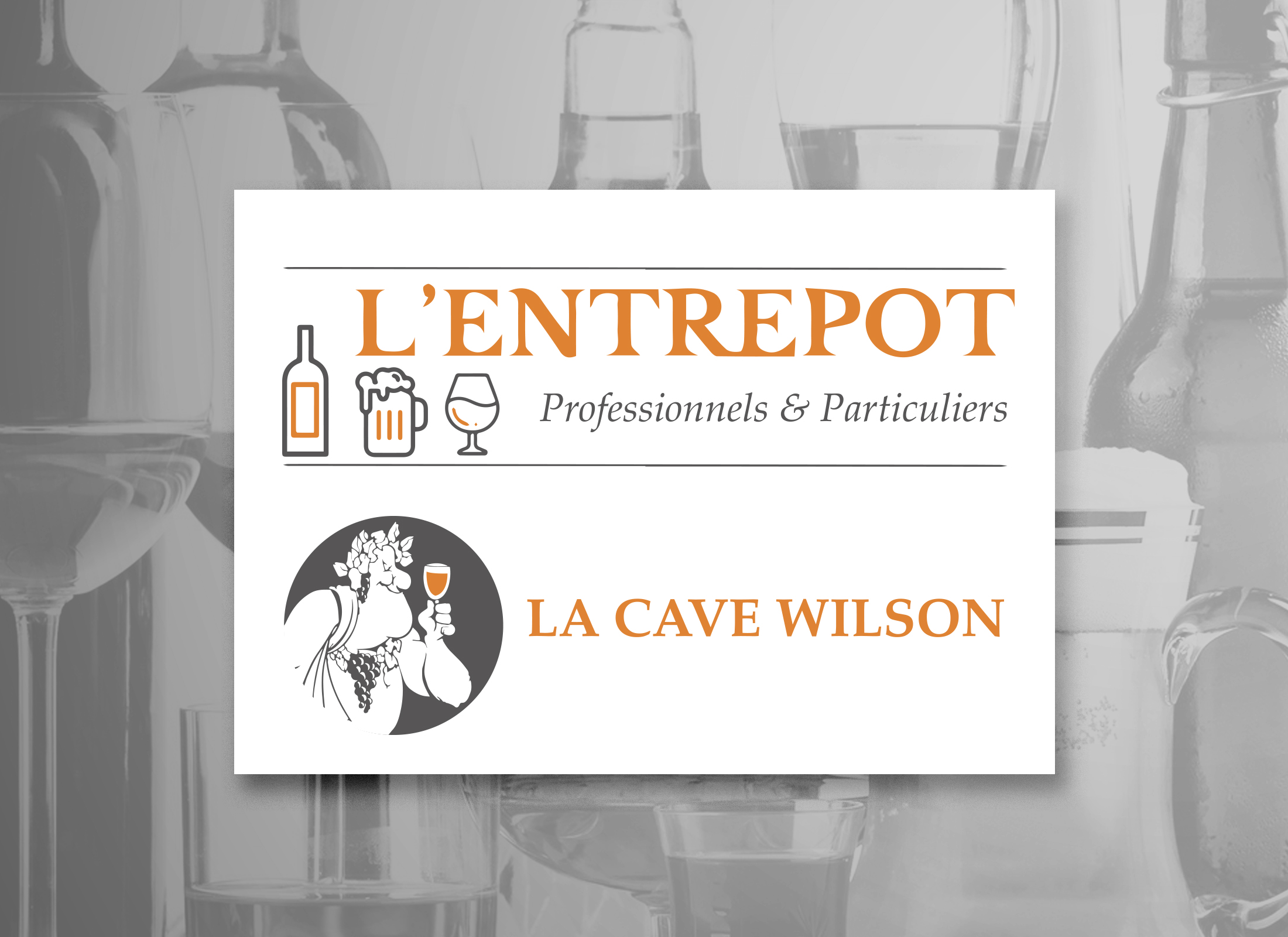 LA CAVE WILSON & L'ENTREPOT
